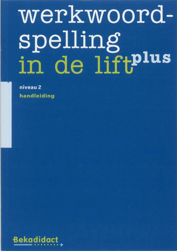 Werkwoordspelling in de lift Plus: 2: Handleiding tijd van toen voltooid deelwoord, M. Erades, Paperback