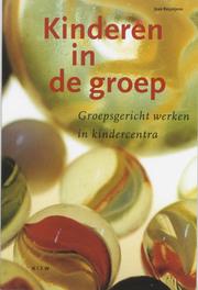 Kinderen in de groep groepsgericht werken in kindercentra, Reijntjens, José, Paperback