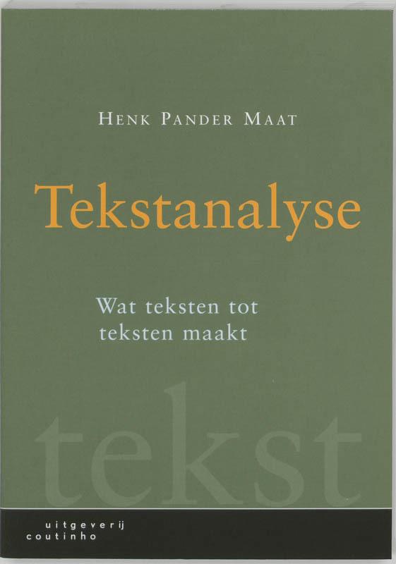 Tekstanalyse wat teksten tot teksten maakt, H. Pander Maat, Paperback