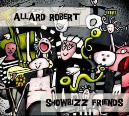 SHOWBIZZ FRIENDS ALLARD ROBERT, CD