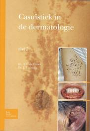 Casuïstiek in de dermatologie deel 2, Toonstra, Johan, Paperback
