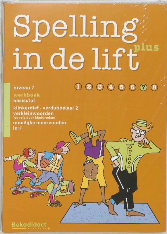 Spelling in de lift Plus Niveau 7 5 ex Werkboek basisstof Paperback