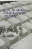 Privacy in scholen en multidisciplinaire zorgteams