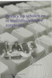 Privacy in scholen en multidisciplinaire zorgteams L. Sauerwein, Paperback