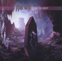 BURY THE LIGHT FEATURES TIM AYMAR OF CONTROL DENIED ON VOCALS PHARAOH, CD
