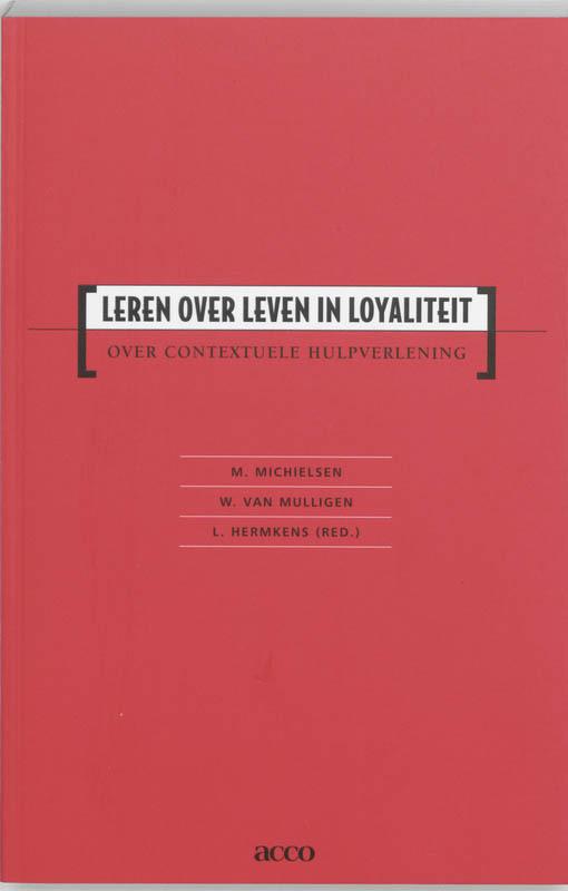 Leren over leven in loyaliteit over contextuele hulpverlening, Hermkens, Leen, onb.uitv.