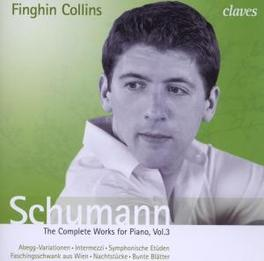 COMPLETE WORKS FOR PIANO FINGHIN COLLINS R. SCHUMANN, CD