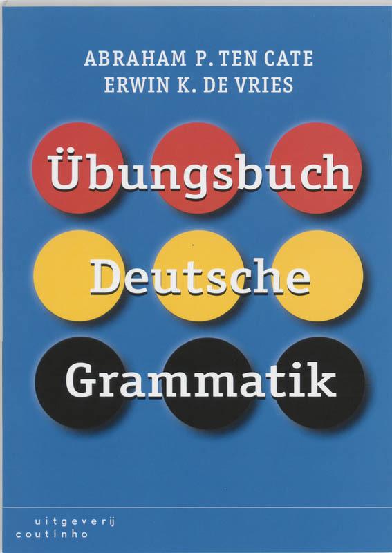 Ãœbungsbuch Deutsch Grammatik A.P. ten Cate, Paperback