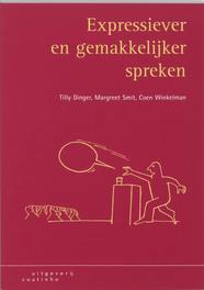 Expressiever en gemakkelijker spreken hoe experimenteer ik met mijn spreekgedrag?, Winkelman, Coen, Paperback
