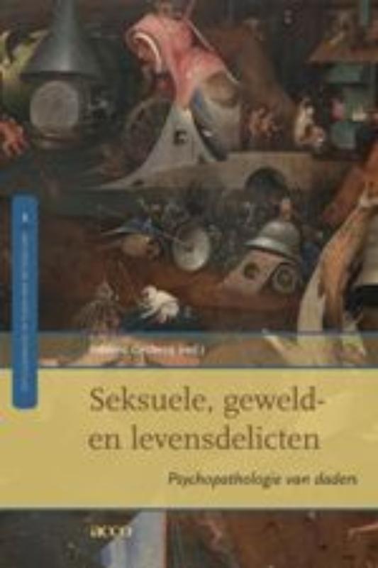 Seksuele, geweld- en levensdelicten psychopathologie van daders, DECLERCQ, FREDERIC, onb.uitv.