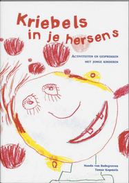 Kriebels in je hersens activiteiten en gesprekken met jonge kinderen, N. van Bodegraven, Paperback