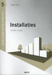 Installaties: sanitair en gas