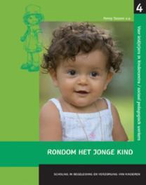 Rondom het jonge kind: 4 Scholing en begeleiding en verzorging van kinderen, P. Tassoni, Paperback