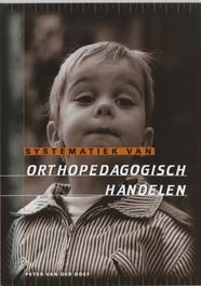 Systematiek van orthopedagogisch handelen P. van der Doef, Paperback