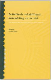 Individuele rehabilitatie, behandeling en herstel Paperback