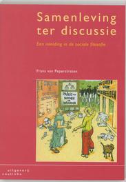 Samenleving ter discussie een inleiding in de sociale filosofie, F. van Peperstraten, Paperback