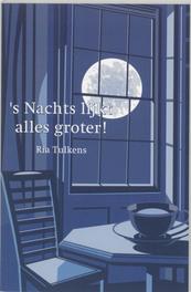 's Nachts lijkt alles groter ervaringsverhalen van mensen met suicidale gedachten, Tulkens, Ria, Paperback