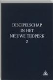 Discipelschap in het nieuwe tijdperk: 2