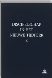 Discipelschap in het nieuwe tijdperk: 2 A.A. Bailey, Paperback