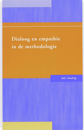 Dialoog en empathie in de methodologie SMALING, ADRI '', Paperback