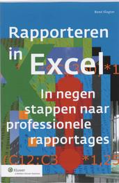 Rapporteren in Excel in negen stappen naar professionele rapportages, Rene Slagter, Paperback
