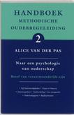 Handboek Methodische Ouderbegeleiding: 2 naar een psychologie van ouderschap