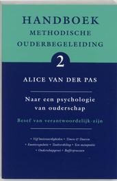 Handboek Methodische Ouderbegeleiding: 2 naar een psychologie van ouderschap Handboek methodische ouderbegeleiding, Van der Pas, Alice, Paperback