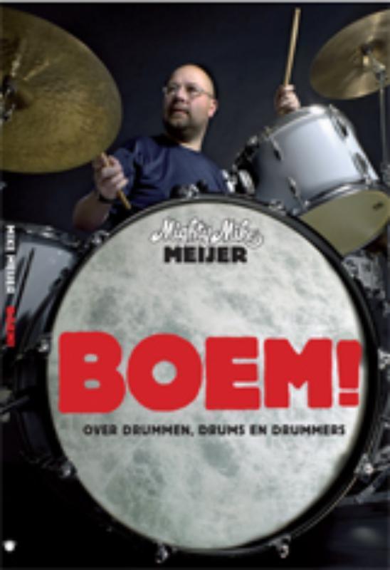 Boem! over drummen, drums en drummers, Meijer, Mike, Paperback
