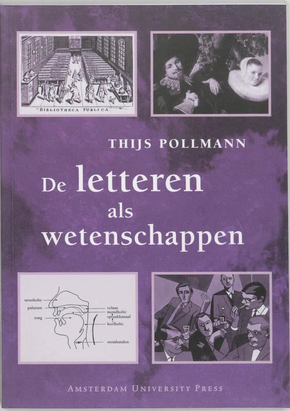 De letteren als wetenschappen een inleiding, Pollmann, Thijs, Paperback