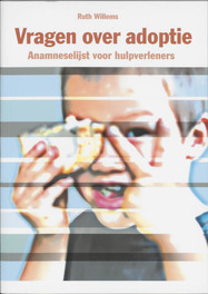 Vragen over adoptie anamneselijst voor hulpverleners, Willems, Ruth, Paperback
