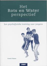 Het Rots & water-perspectief een psycofysieke training voor jongens jongens, Ykema, Freerk, Paperback