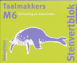Taalmakkers M6 Toelichting / antwoorden R. Heiting, Paperback