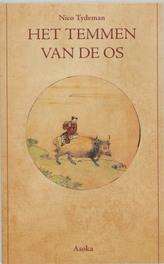 Het temmen van de os N. Tydeman, Paperback