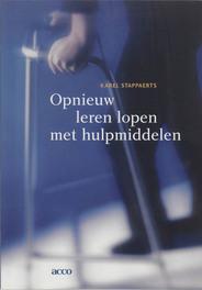 Opnieuw leren lopen met hulpmiddelen Stappaerts, Karel, onb.uitv.