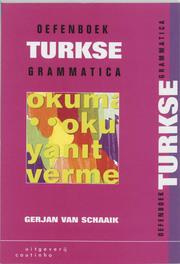 Oefenboek Turkse Grammatica G. van Schaaik, Paperback
