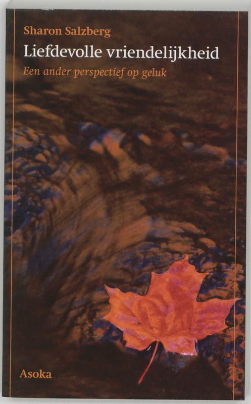 Liefdevolle vriendelijkheid een ander perspectief op geluk, Salzberg, Sharon, Paperback