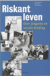 Riskant leven over jongeren en sociale binding, Keesom, Jolanda, Paperback