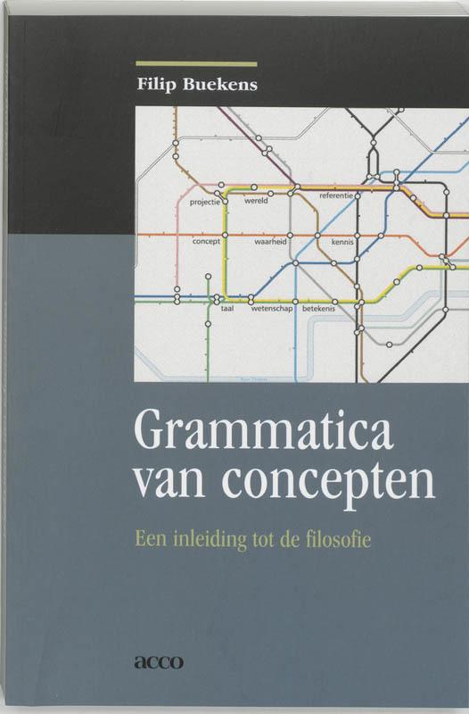 Grammatica van concepten een inleiding tot de filosofie, BUEKENS, FILIP, Paperback