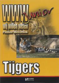 Tijgers WWW-Junior, deel 3, Wesselink, Pauline, Paperback