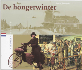 De hongerwinter Verloren verleden, D. Barnouw, Paperback
