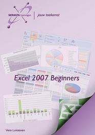 Excel 2007: Beginners Vera Lukassen, Paperback