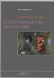Inleiding in de conversatieanalyse Mazeland, H., Paperback