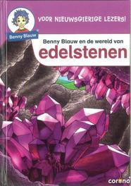 Benny Blauw en de wereld van edelstenen Benny Blauw, Susanne Hansch, Hardcover