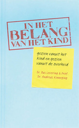 In het belang van het kind gezien vanuit het kind en gezien vanuit de overheid, Levering, Bas, Paperback