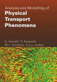 Analysis and Modelling of Physical Transport Phenomena
