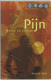 Pijn weten en voelen, P. Wall, Paperback