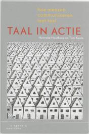 Taal in actie hoe mensen communiceren met taal, H. Houtkoop, Paperback
