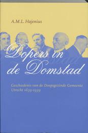 Dopers in de Domstad A.M.L. Hajenius, Paperback