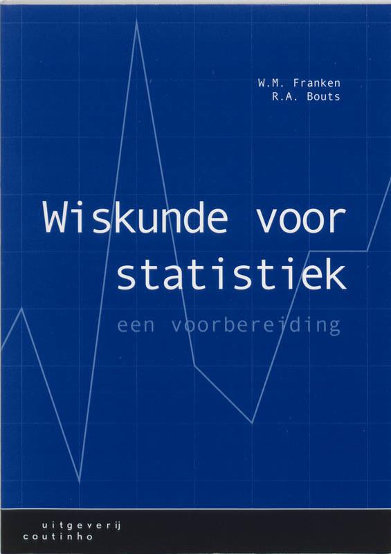 Wiskunde voor statistiek een voorbereiding, Franken, W.M., Paperback