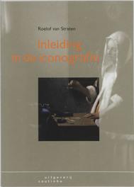 Inleiding in de iconografie enige theoretische en praktische kennis, Van Straten, Roelof, Paperback